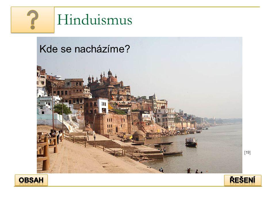 Hinduismus Kde se nacházíme [19] Obsah řešení